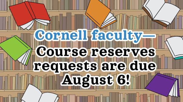 Reminder for faculty & instructors! Submit your course reserves